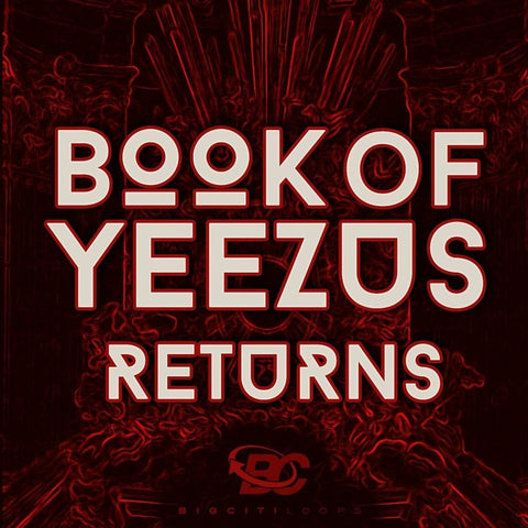 Book Of Yeezus Returns (Loop Kit)