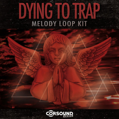 Dying To Trap - Sample Pack