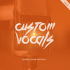 Custom Vocals