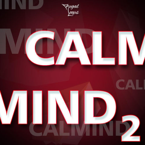 Calmind 2 - Loops, One-Shots & MIDI