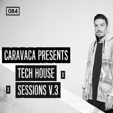Tech House Sessions Vol.3 - Tech House & Techno Loops