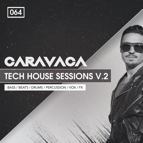 Caraveca: Tech House Sessions Vol.2 - Drums & Loops