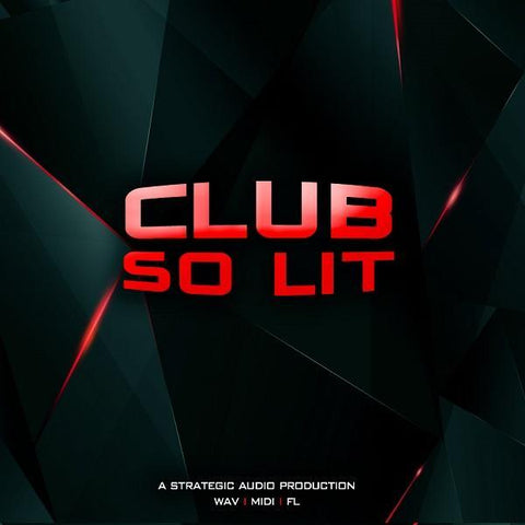 Club So Lit - Beat Construction Kit
