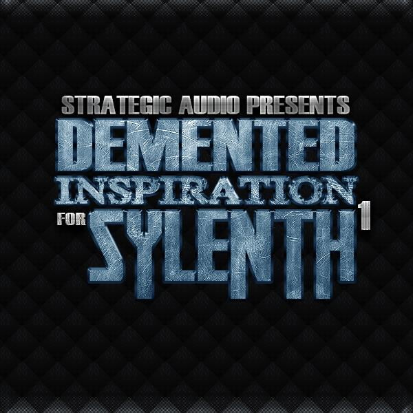 Demented Inspiration for Sylenth1