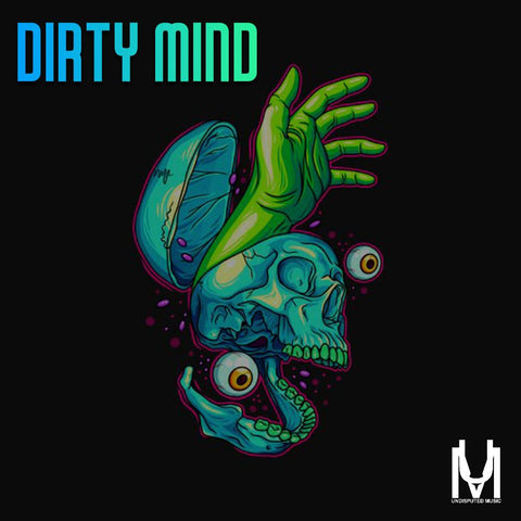 Dirty Mind - Urban Loops