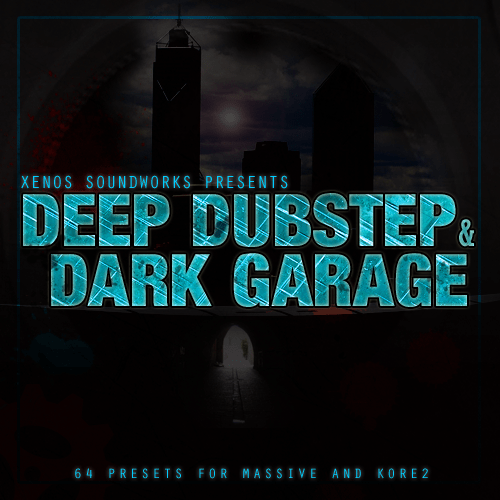 Massive Deep Dubstep & Dark Garage
