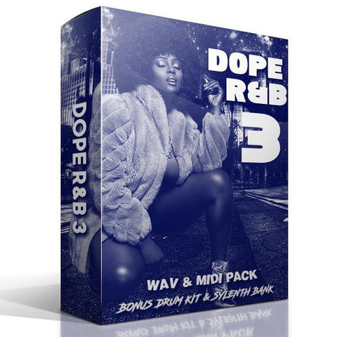 Dope R&B 3 - R&B Loops, Drums & Presets
