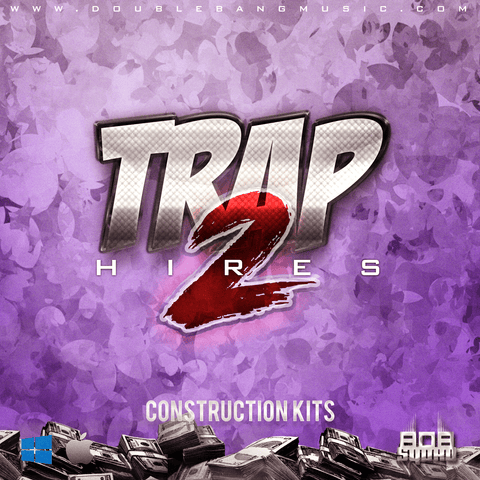 Trap Hires 2 (Construction Kit)