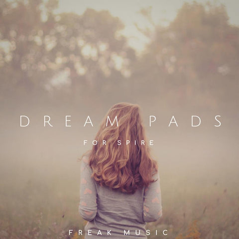 Dream Pads for Spire - 64 Pads Presets