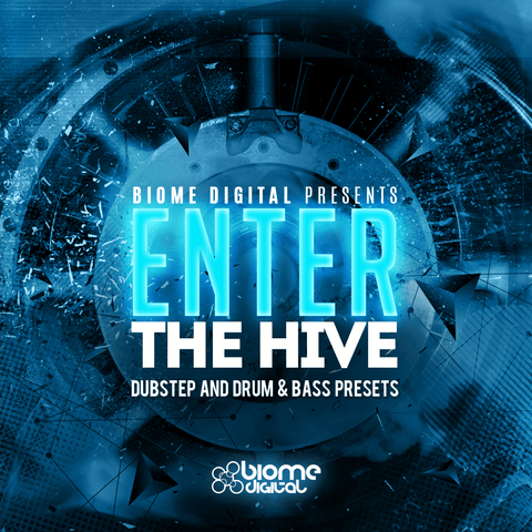 Enter The Hive (Dubstep & Drum N Bass Presets)