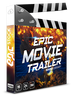 Epic Movie Trailer - Movie & Game FX