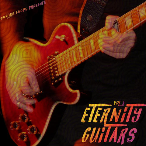 Eternity Guitars 3 - WAV & MIDI Loops