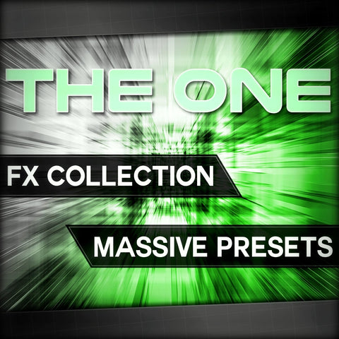 THE ONE FX Collection - Massive Presets