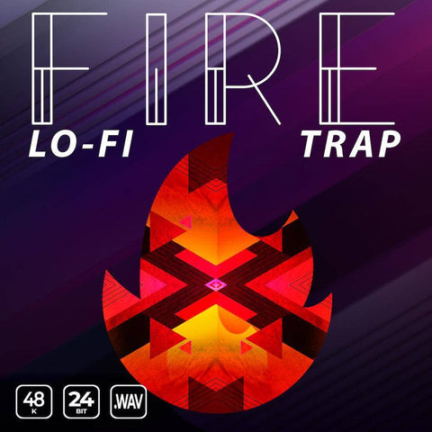 Fire Lo-Fi Trap - Loops & One-Shots