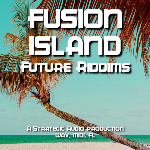 Fusion Island: Future Riddims - Soca, Pop & EDM Beat Kits
