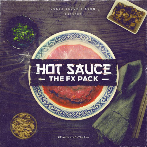 Hot Sauce: The FX Pack - SFX, Vox & Hits