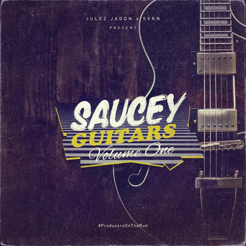 Saucey Guitars Vol.1 - Guitar Loops