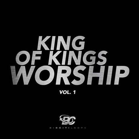 King Of Kings Worship Vol 1