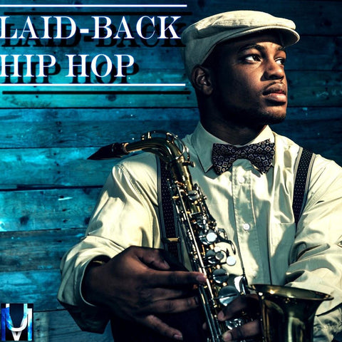 Laid Back Hip Hop (Construction Kits)