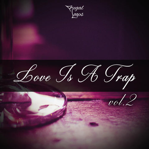 Love Is A Trap 2 - Trap R&B Kit