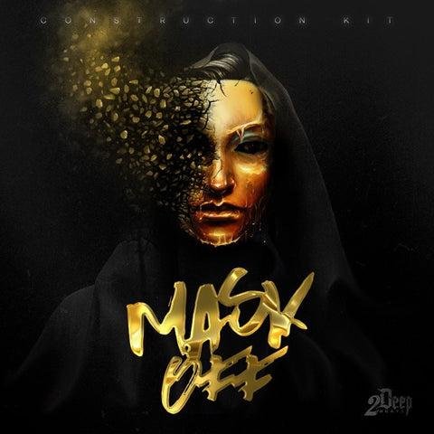 Mask Off - Modern Hip Hop Construction Kit & Drum One-Shots