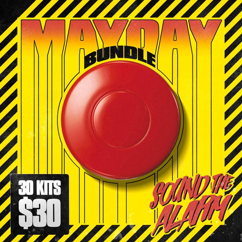MAYDAY BUNDLE 2021 - 30 Kits for $30!