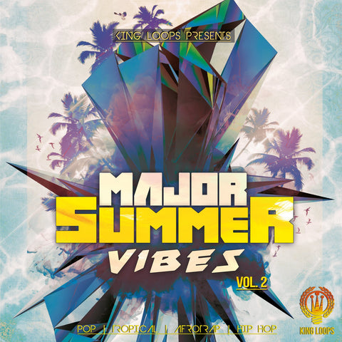 Major Summer Vibes Vol.2 - Tropical Pop & Afro Trap Beats