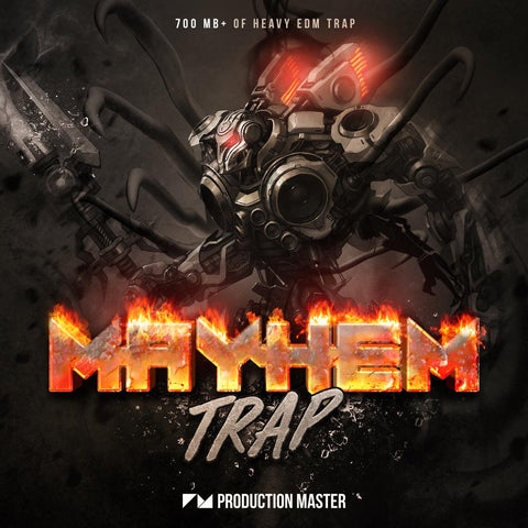 Mayhem Trap - EDM, Trap & Dubstep Loop Library