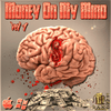 Money On My Mind Vol.1