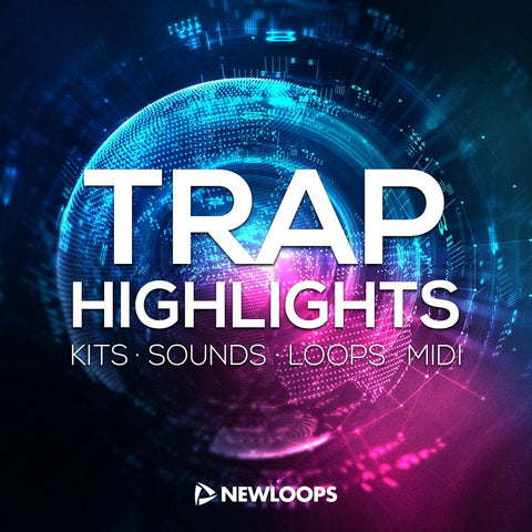 Trap Highlights - Loops, One-Shots & MIDI