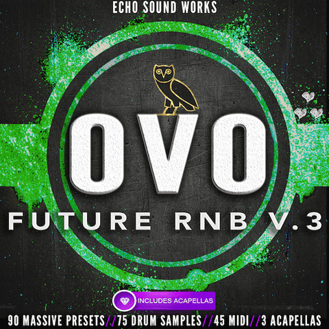 OVO Future RnB Vol.3 - Massive Preset Bank + Hook Acapellas