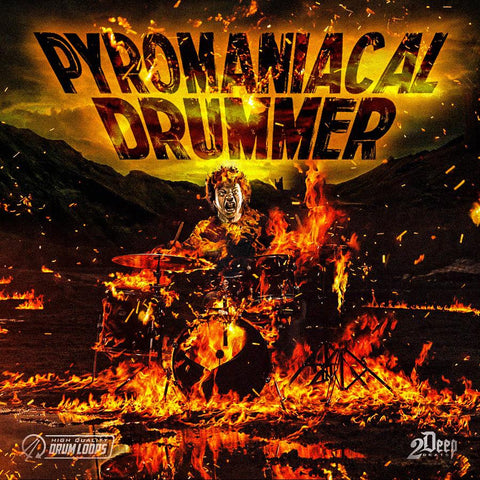 Pyromaniacal Drummer - Hip Hop Drum Loops