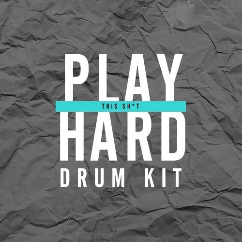 Play This Sh*t Hard Drum Kit