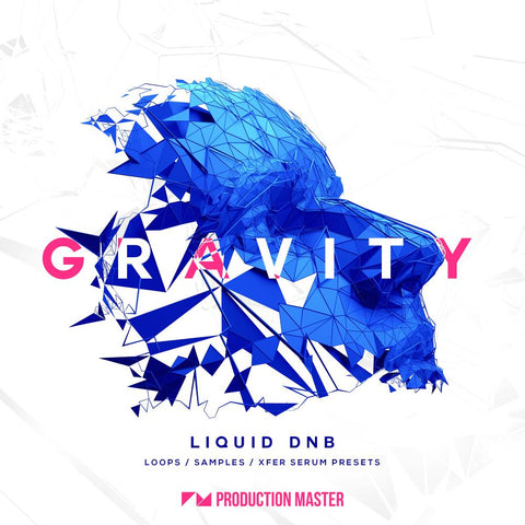 Gravity: Liquid DnB - Loops & Presets