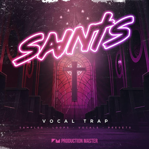 Saints (Vocal Trap) - Loops