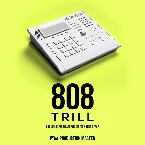 808 Trill for Serum