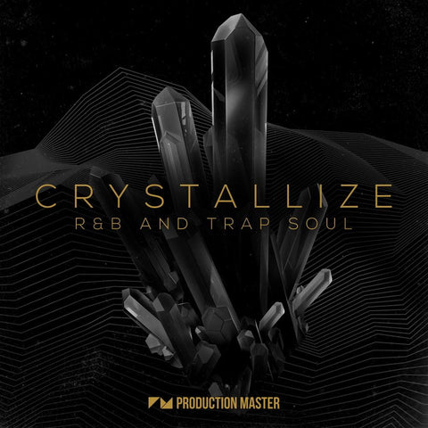 Crystallize: R&B And Trap Soul