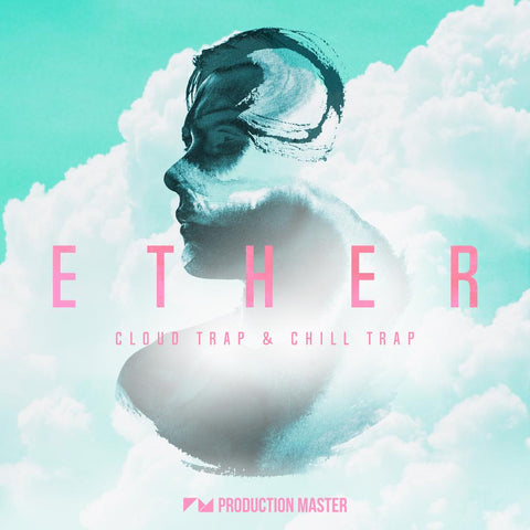 Ether: Cloud Trap & Chill Trap - Loops & One-Shots