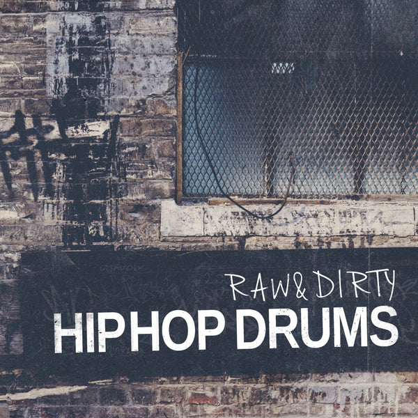 Raw And Dirty - Hip Hop Drums