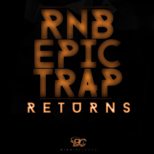 RnB Epic Trap Returns