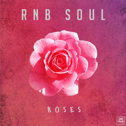 RnB Soul: Roses - Loop Kit