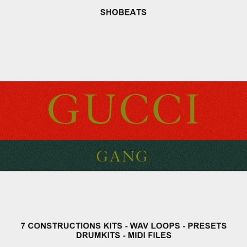 GUCCI GANG - 7 Trap Kits