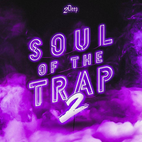 Soul Of The Trap 2 - Trap Soul Kit