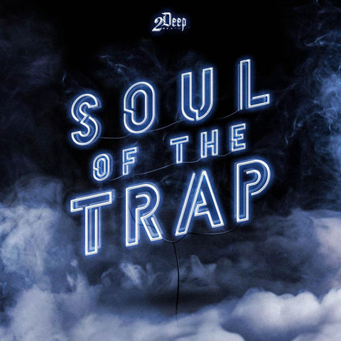 Soul Of The Trap - Soultrap Beat Construction Kit