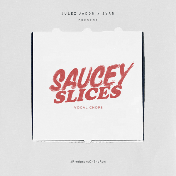 Saucy Slices: Vocal Chops