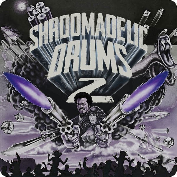 Shroomadelic Drums Vol.2