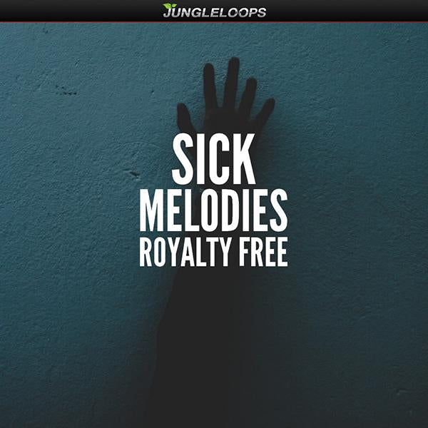 Sick Melodies