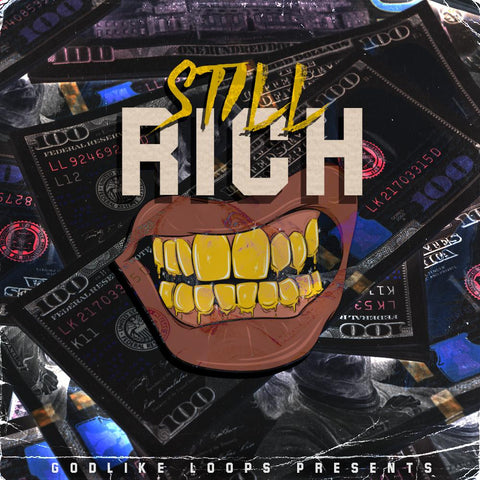 Still Rich - Drums, Loops & MIDI
