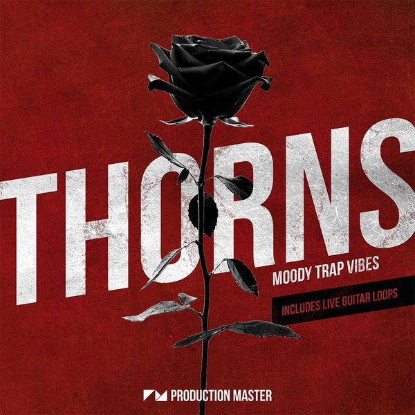 Thorns - Moody Trap Vibes