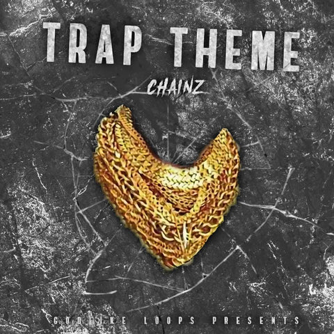 Trap Theme Chainz - WAV & MIDI Construction Kits